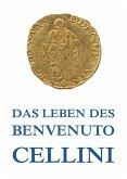 Leben des Benvenuto Cellini (eBook, ePUB)