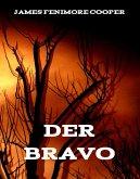 Der Bravo (eBook, ePUB)