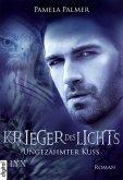 Ungezähmter Kuss / Krieger des Lichts Bd.6 (eBook, ePUB)