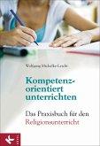 Kompetenzorientiert unterrichten (eBook, ePUB)