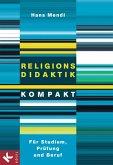 Religionsdidaktik kompakt (eBook, ePUB)