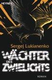 Wächter des Zwielichts / Wächter Bd.3 (eBook, ePUB)