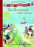 Die Schatzinsel / Erst ich ein Stück, dann du. Klassiker für Kinder Bd.2 (eBook, ePUB)