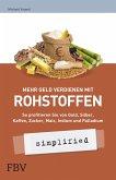 Mehr Geld verdienen mit Rohstoffen - simplified (eBook, PDF)