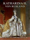 Katharina II von Russland (eBook, ePUB)