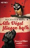 Alle Vögel fliegen hoch / Franza & Flipper Bd.1 (eBook, ePUB)