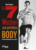 In 7 Wochen zum perfekten Body (eBook, ePUB)