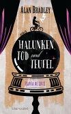 Halunken, Tod und Teufel / Flavia de Luce Bd.3 (eBook, ePUB)