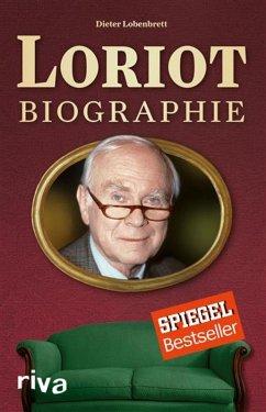 Loriot: Biographie (eBook, ePUB) - Lobenbrett, Dieter