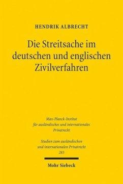 Die Streitsache im deutschen und englischen Zivilverfahren - Albrecht, Hendrik