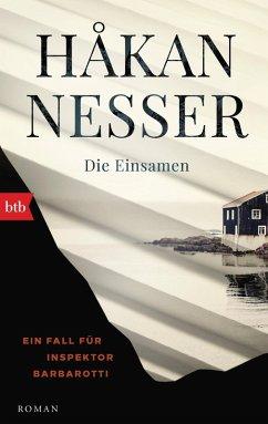 Die Einsamen / Inspektor Gunnar Barbarotti Bd.4 (eBook, ePUB) - Nesser, Håkan