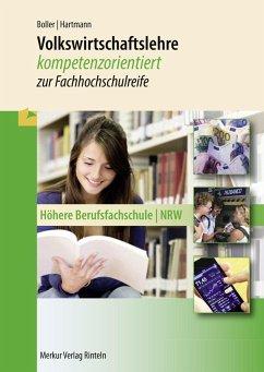 Volkswirtschaftslehre. Nordrhein-Westfalen - Boller, Eberhard; Schuster, Dietmar