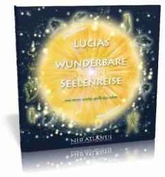 Lucias wunderbare Seelenreise - Leuwer, Horst; Kathriner, Sabine