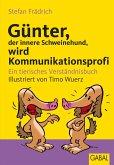Günter, der innere Schweinehund, wird Kommunikationsprofi (eBook, PDF)
