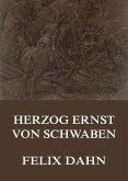 Herzog Ernst von Schwaben (eBook, ePUB)