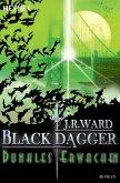 Dunkles Erwachen / Black Dagger Bd.6 (eBook, ePUB)