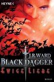 Ewige Liebe / Black Dagger Bd.3 (eBook, ePUB)