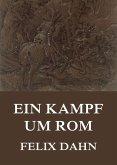 Ein Kampf um Rom (eBook, ePUB)