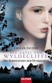 Die Abtei von Wyldcliffe / Die Schwestern der Dunkelheit Bd.1 (eBook, ePUB)