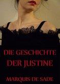 Die Geschichte der Justine (eBook, ePUB)