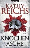 Knochen zu Asche / Tempe Brennan Bd.10 (eBook, ePUB)