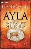 Ayla und das Lied der Höhlen / Ayla Bd.6 (eBook, ePUB)