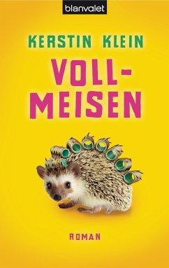 Vollmeisen (eBook, ePUB) - Klein, Kerstin