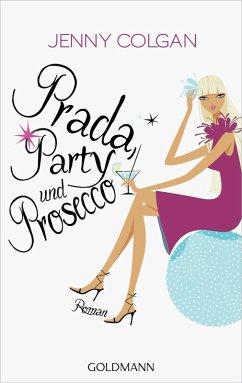 Prada, Party und Prosecco (eBook, ePUB)