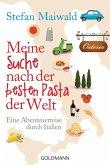Meine Suche nach der besten Pasta der Welt (eBook, ePUB)