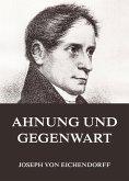 Ahnung und Gegenwart (eBook, ePUB)