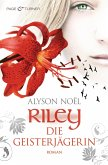Die Geisterjägerin / Riley Bd.3 (eBook, ePUB)