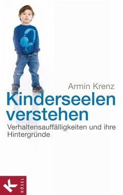 Kinderseelen verstehen (eBook, ePUB) - Krenz, Armin