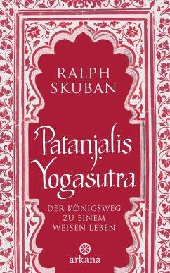 Patanjalis Yogasutra (eBook, ePUB) - Skuban, Ralph