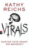 VIRALS - Nur die Tote kennt die Wahrheit / Tory Brennan Trilogie Bd.2 (eBook, ePUB)