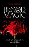 Weiß wie Mondlicht, rot wie Blut / Blood Magic Bd.1 (eBook, ePUB)