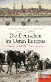 Die Deutschen im Osten Europas (eBook, ePUB)