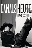 DAMALS HEUTE (eBook, ePUB)