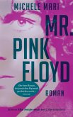 Mr. Pink Floyd (eBook, ePUB)