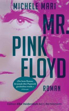 Mr. Pink Floyd (eBook, ePUB) - Mari, Michele