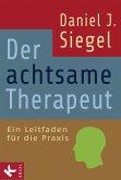Der achtsame Therapeut (eBook, ePUB)