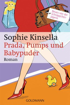 Prada, Pumps und Babypuder / Schnappchenjagerin Rebecca Bloomwood Bd.5