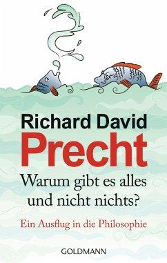 Warum gibt es alles und nicht nichts? (eBook, ePUB) - Precht, Richard David