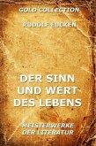 Der Sinn und Wert des Lebens (eBook, ePUB)