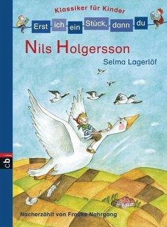 Nils Holgersson / Erst ich ein Stück, dann du. Klassiker für Kinder Bd.1 (eBook, ePUB) - Nahrgang, Frauke; Lagerlöf, Selma
