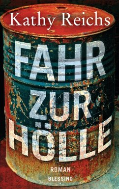 Fahr zur Hölle / Tempe Brennan Bd.14 (eBook, ePUB) - Reichs, Kathy