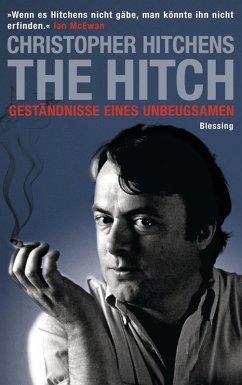 The Hitch (eBook, ePUB) - Hitchens, Christopher