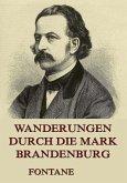 Wanderungen durch die Mark Brandenburg (eBook, ePUB)