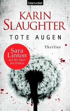Tote Augen / Georgia Bd.1 (eBook, ePUB) - Slaughter, Karin