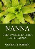 Nanna - Das Seelenleben der Pflanzen (eBook, ePUB)