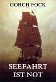 Seefahrt ist Not (eBook, ePUB)